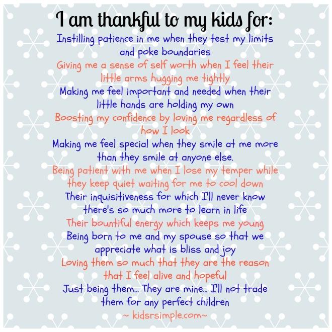 I am thankful to my kids